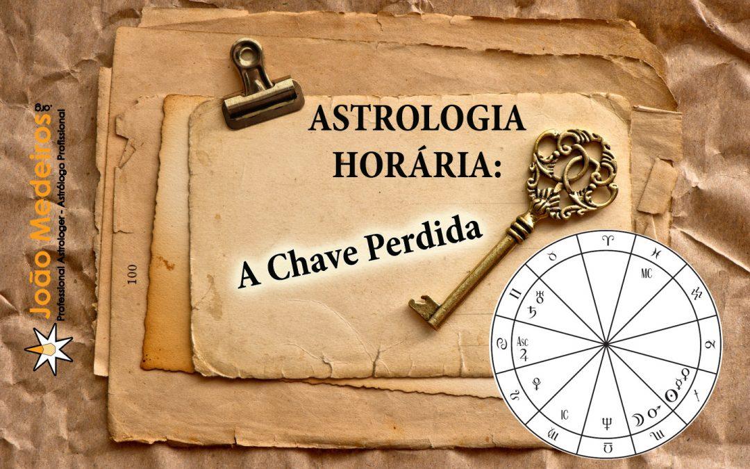 Astrologia Horária – a Chave Perdida